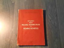 Studii privind relatiile romano ruse si romano sovietice