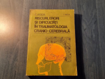 Riscuri erori si dificultati in traumatologia cranio cerebra