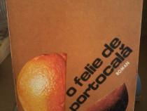 Roman O felie de portocala/Valentin Dascalu