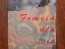 Femeia din vis - Aurel Ciulei, autograf / R5P3S