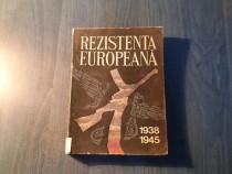 Rezistenta europeana1938 - 1945 volumul 1
