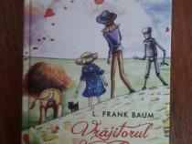 Vrajitorul din Oz - L. Frank Baum / R6P3S