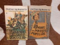 Legende sau basme/Snoave sau povesti-Petre Ispirescu (2 vol)