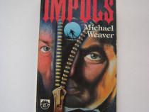 Impuls - Michael Weaver