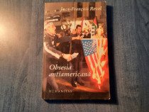 Obsesia antiamericana de Jean Francois Revel