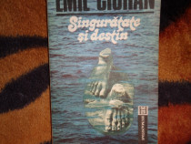 Singuratate si destin - Emil Cioran