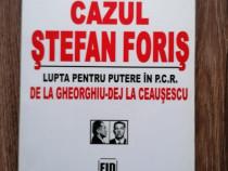 Dan Catanus Ioan Chiper Cazul Stefan Foris