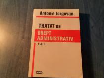 Tratat de drept administrativ volumul 1 Antonie Iorgovan