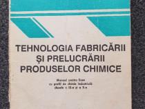 Tehnologia fabricarii si prelucrarii produselor chimice manu
