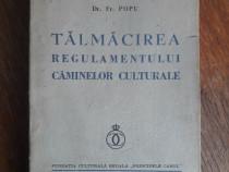 Talmacirea regulamentului caminelor culturale - Fr. Popu