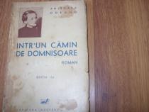 Intr-un camin de domnisoare - Anisoara Odeanu (carte veche)