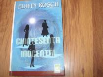 Edwin Rosch - Chintesenta inocentei *
