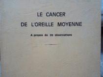 Le cancer de l'oreille moyenne a propos de 26 observations