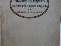 Traveaux pratiques d'anatomie pathologique,Roussy,1920