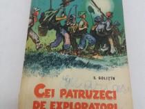 Cei patruzeci de exploratori/ s. golițîn/ 1963