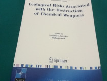 Ecological risks associated with the destruction of chemical