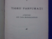 Tigrii parfumati / Maurice Dekobra / R5P4S