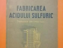 Fabricarea acidului sulfuric - D. A. Kuznetov / C59P