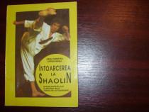 Intoarcerea la Shaolin ( cu ilustratii )  *