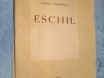 A. Voinescu- Eschil-Fundatia Regala pt. lit. si Arta.