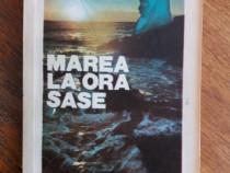 Marea la ora sase - Marta Cozmin / R7P4S
