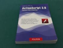 Actionscript 3.0 programare web în flash și flex/ cosmin vâr