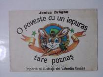 O poveste cu un iepuras tare poznas - Jenica Dragan / C57P