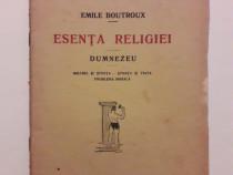 Esenta religiei - Emile Boutroux 1924 / C21P