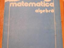 Algebra clasa XII. Rezolvari exercitii 1987