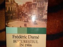 Frederic Dame - Bucurestiul in 1906