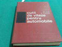 Cutii de viteze pentru automobile/ gh. iancu, c. szabados/ 1