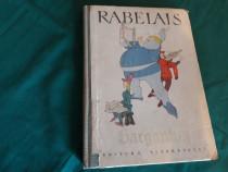 Viața nemaipomenită a marelui gargantua/f.rabelais/1963
