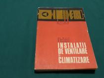 Instalații de vetilare și climatizare*pt. subingineri/ gh. d