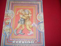 Dodoaca si Biciusca ( rara, format mai mare, ilustrata ) *