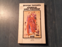 Jurnalul unui figurant de George Tomaziu