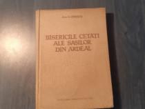 Bisericile cetati ale sasilor din Ardeal de G. Oprescu