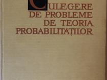 G. Ciucu - Culegere de probleme de teoria probabilitatilor