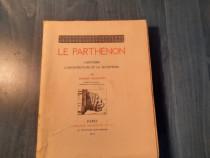 Le Parthenon LHistoire LArchitecture et sculpture Collignon