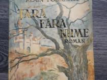 Carte veche alain fournier tara fara nume 1941