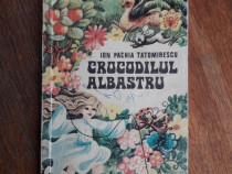 Crocodilul albastru - Ion Pachia Tatomirescu / R7P4S