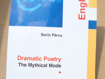 Carte: Dramatic Poetry - The Mithycal Mode (Sorin Parvu)
