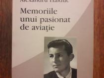 Memoriile unui pasionat de aviatie - Alexandru Haiduc /R2P2F