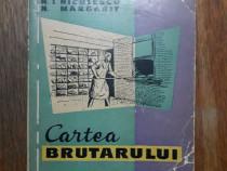 Cartea brutarului - Gh. Moldoveanu / R7P4F