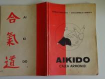Aikido calea armoniei , s. derlogea - dan c. ionescu 1990
