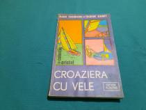 Croaziera cu vele / radu theodoru, teodor asimit/ 1985