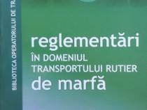 Reglementari in domeniul transportului rutier de marfa