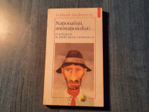 Nationalisti , antinationalisti Gabriel Andreescu