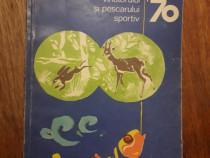 Almanahul Vanatorul si pescarului sportiv 1970 / R2P5S