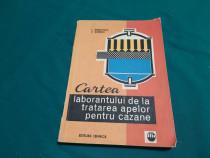 Cartea laborantului de la tratarea apelor pentru cazane / l.