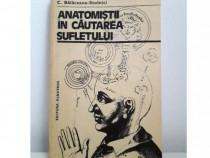 Carte Anatomistii in cautarea sufletului Balaceanu Stolnici